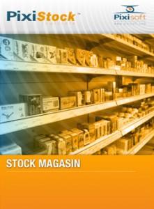 Stocks et magasins